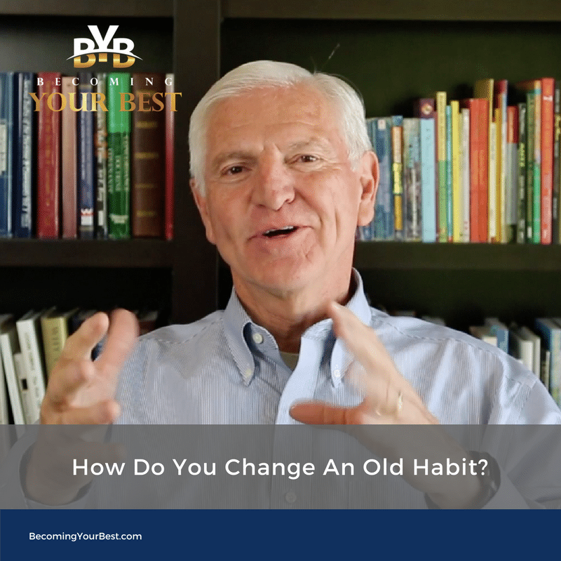 How To Change An Old Habit?