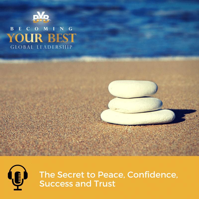 The Secret to Peace, Confidence, Success and Trust -SocialMedia-800x800