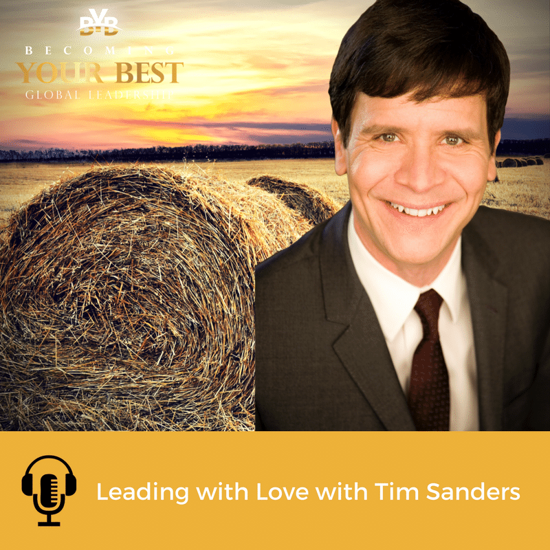 Leading with Love – Interview with Tim Sanders