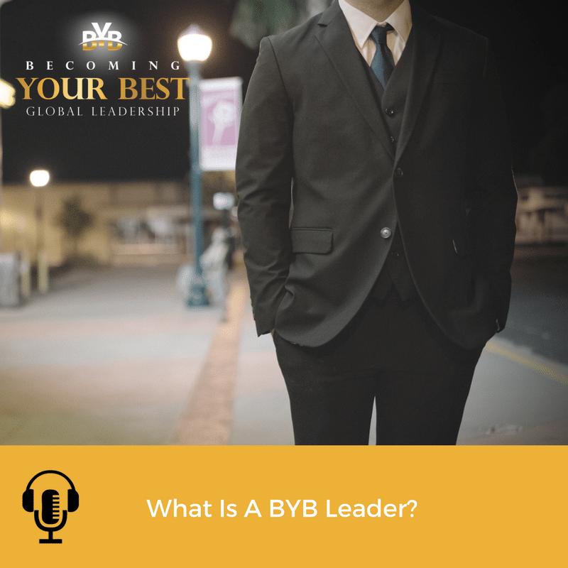 What Is A BYB Leader?