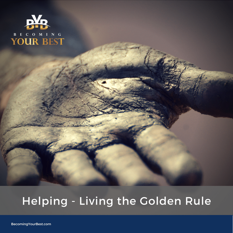 Helping – Living the Golden Rule