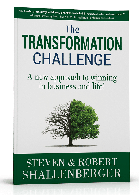 The Transformation Challenge: A new approach to winning in business and life!