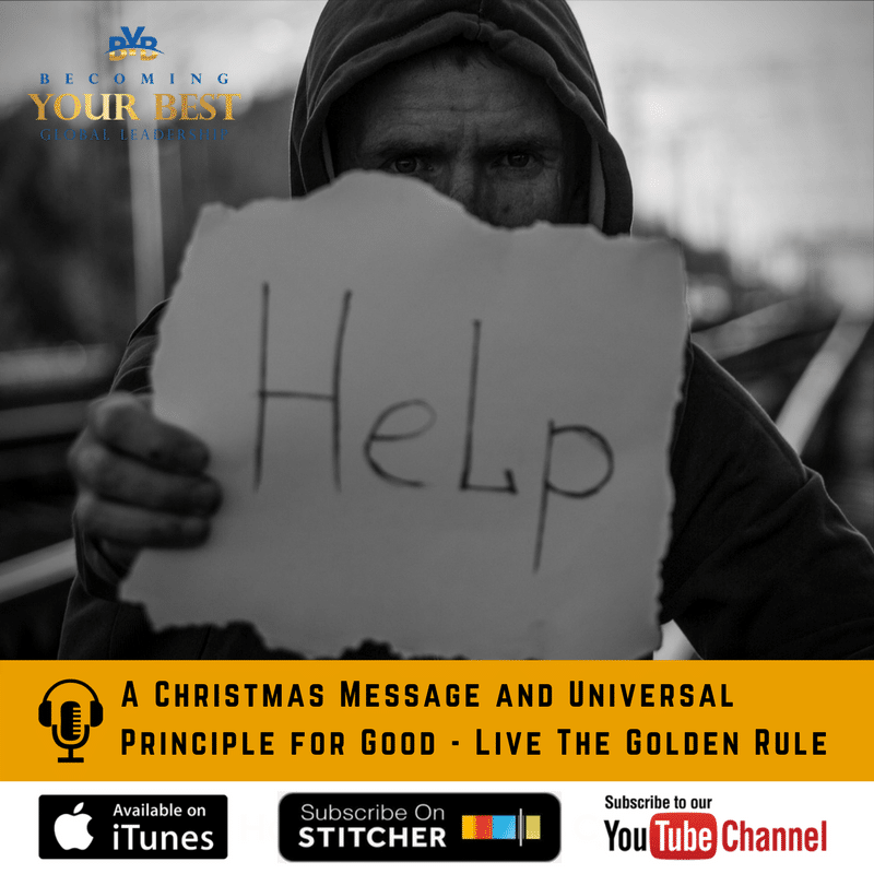 A Christmas Message and Universal Principle for Good – Live The Golden Rule
