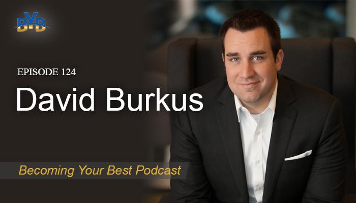 Ep. 124 – David Burkus
