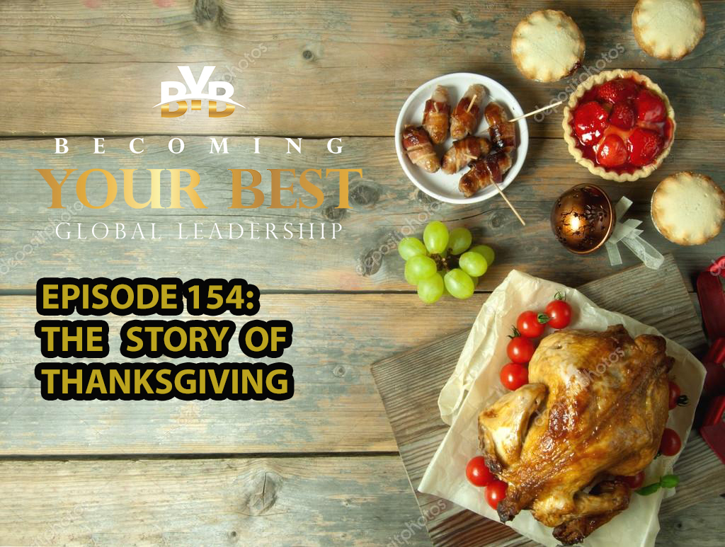 Episode 154 – The Story of Thanksgiving
