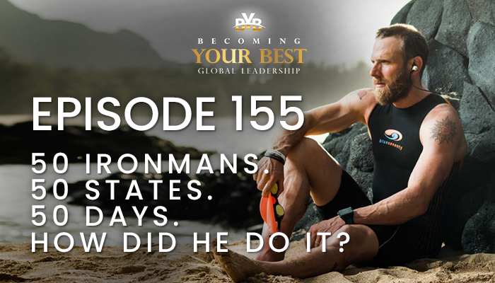 Episode 155 – 50 Ironmans. 50 States. 50 Days. How did he do it?