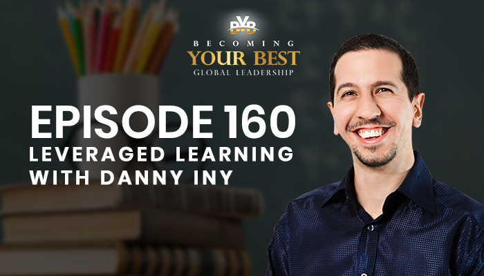 Episode 160 – Leveraged Learning with Danny Iny