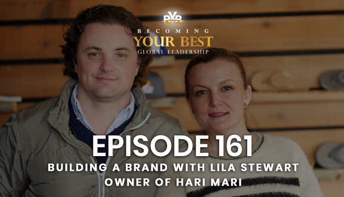 Episode 161 – Building a Brand with Lila Stewart Owner of Hari Mari