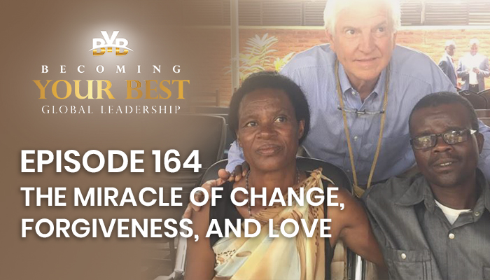 Episode 164 – The Miracle of Change, Forgiveness, and Love