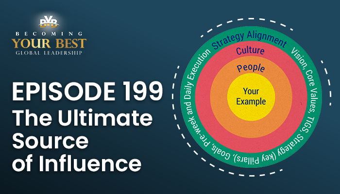 Episode 199 – The Ultimate Source of Influence