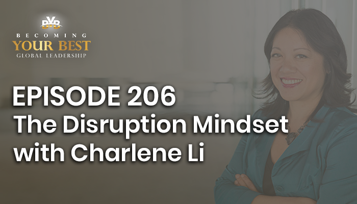Episode 206 – Charlene Li – The Disruption Mindset