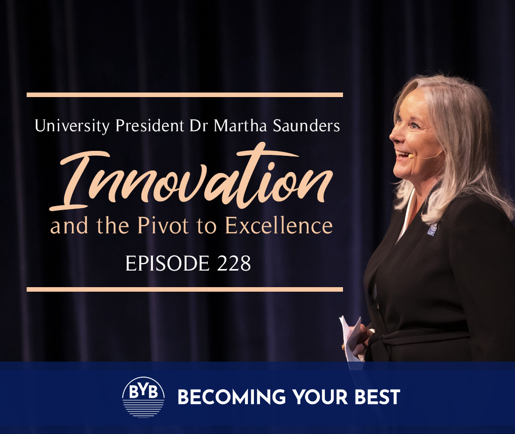 Episode 228 – Innovation and the Pivot to Excellence