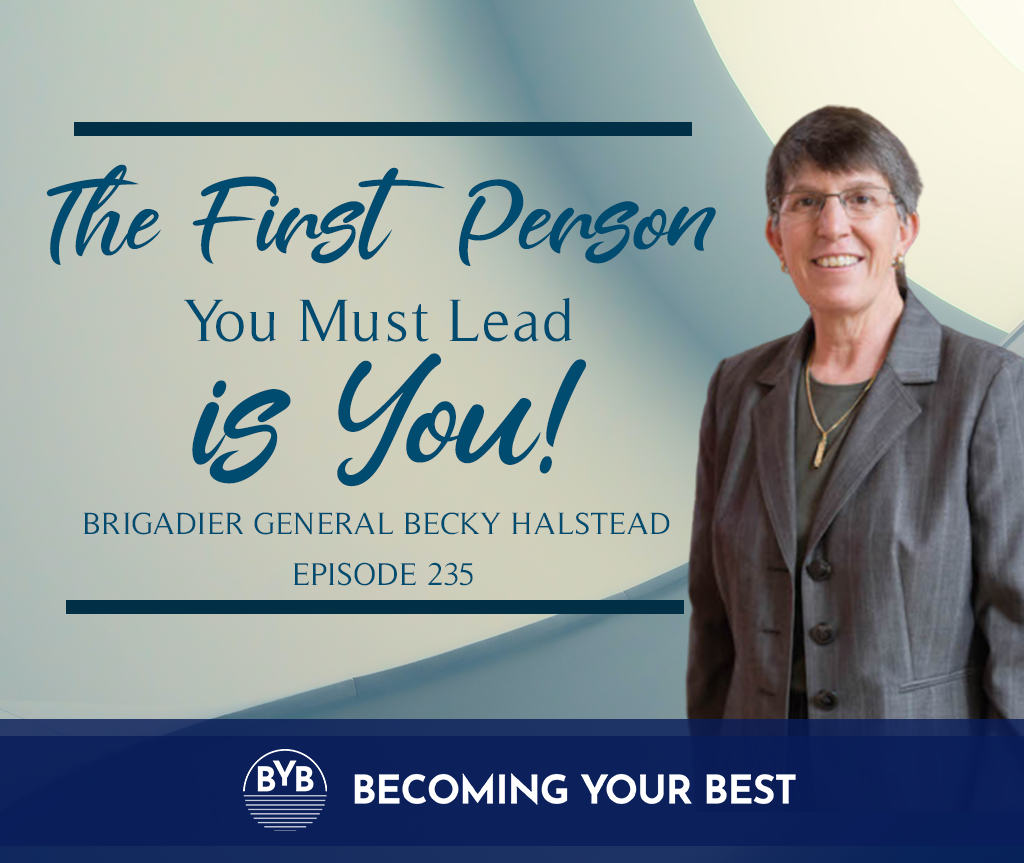 Episode 235 – The First Person You Must Lead is You!
