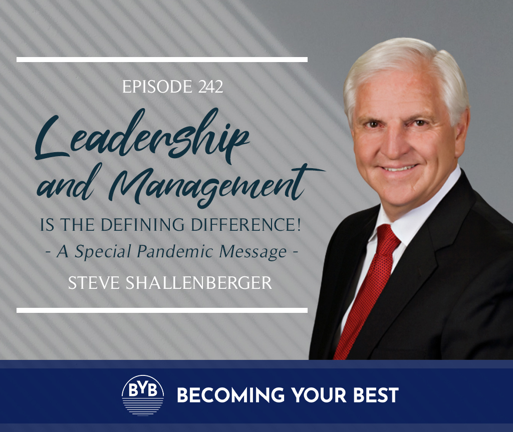 Leadership and Management is the defining difference!
