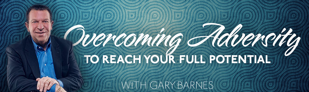 Episode 7: Overcoming Adversity to Reach Your Full Potential