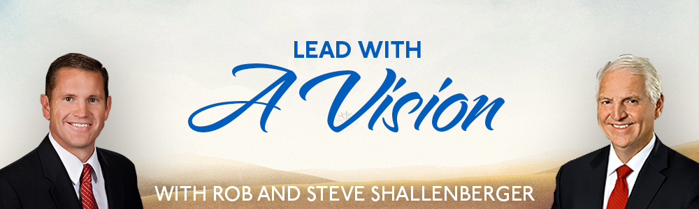 Episode 10: Lead With A Vision