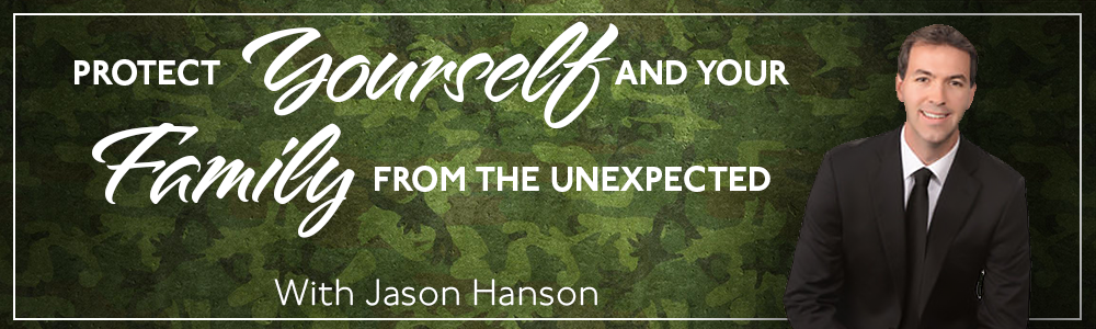 Episode 21: Protect YOURSELF and YOUR FAMILY from the unexpected!