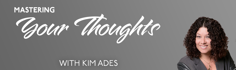 Episode 29: Mastering Your Thoughts