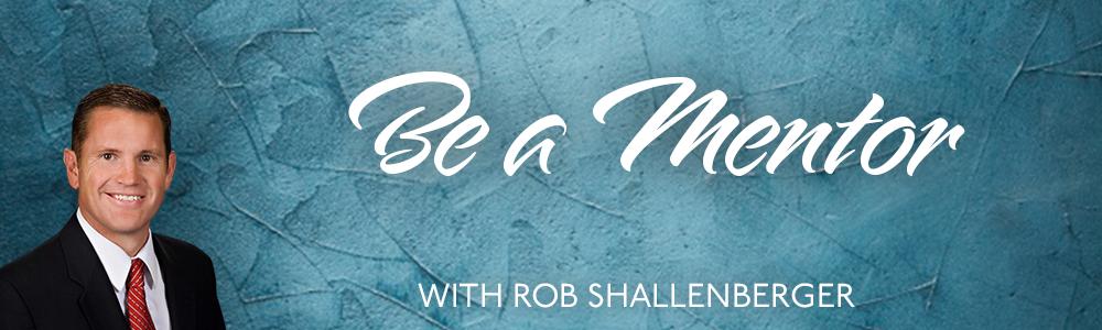Episode 30: Be a Mentor