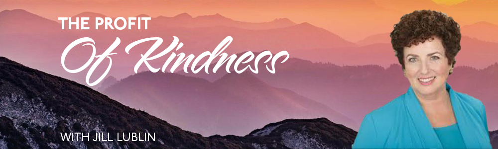 Episode 38: The Profit of Kindness
