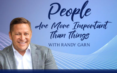 Episode 287: People Are More Important Than Things